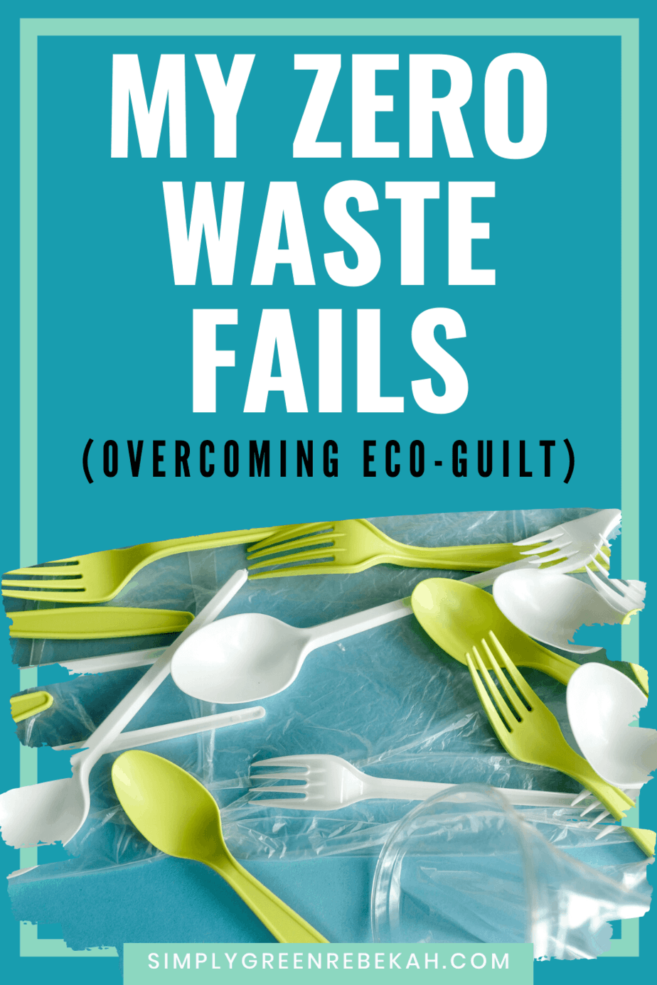 zero waste fails_Pinterest image