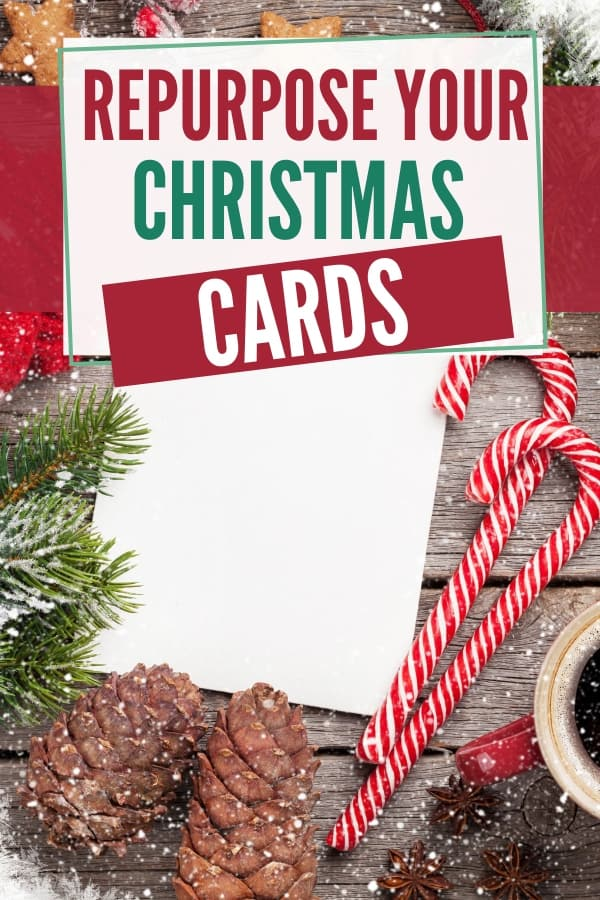 10 Ways to Repurpose Your Christmas Cards