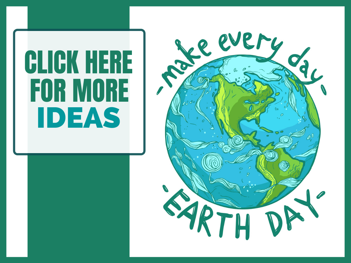 Earth Day Activities and Ideas