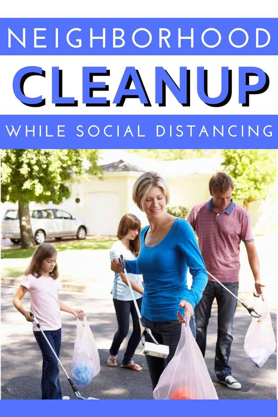 neighborhood cleanup while social distancing