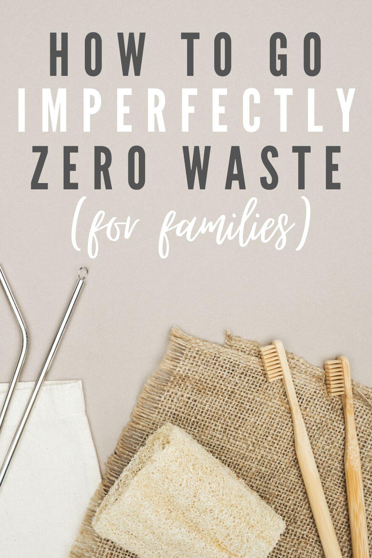Imperfectly Zero Waste Pinterest Image